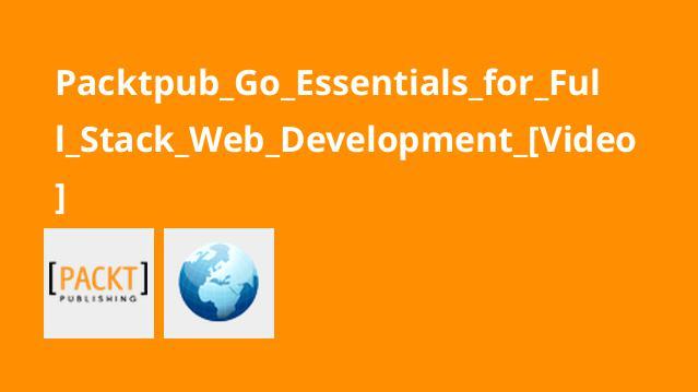 آموزش اصولزبان Go برای توسعه وبFull Stack